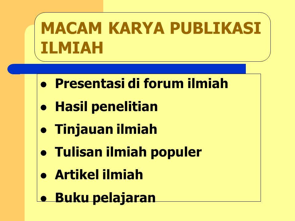MACAM KARYA PUBLIKASI ILMIAH