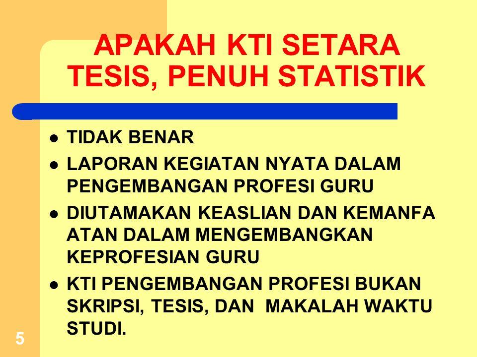APAKAH KTI SETARA TESIS, PENUH STATISTIK