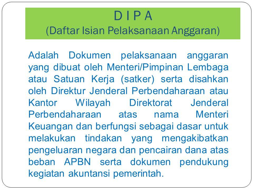 D I P A (Daftar Isian Pelaksanaan Anggaran)