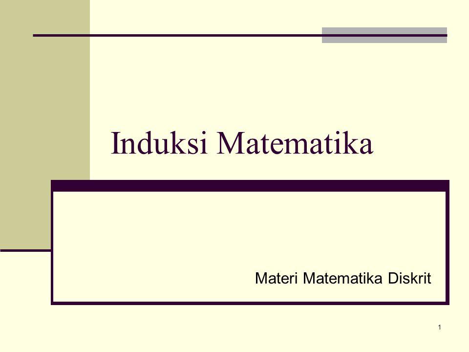 Induksi Matematika Materi Matematika Diskrit