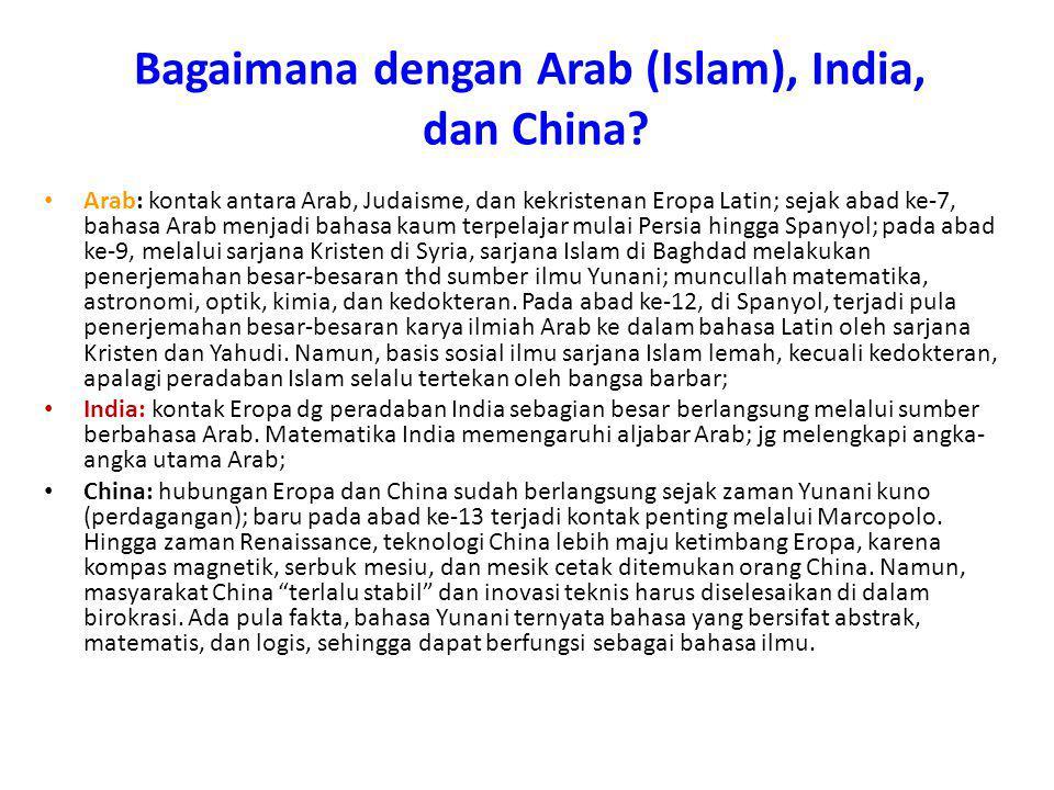 Bagaimana dengan Arab (Islam), India, dan China