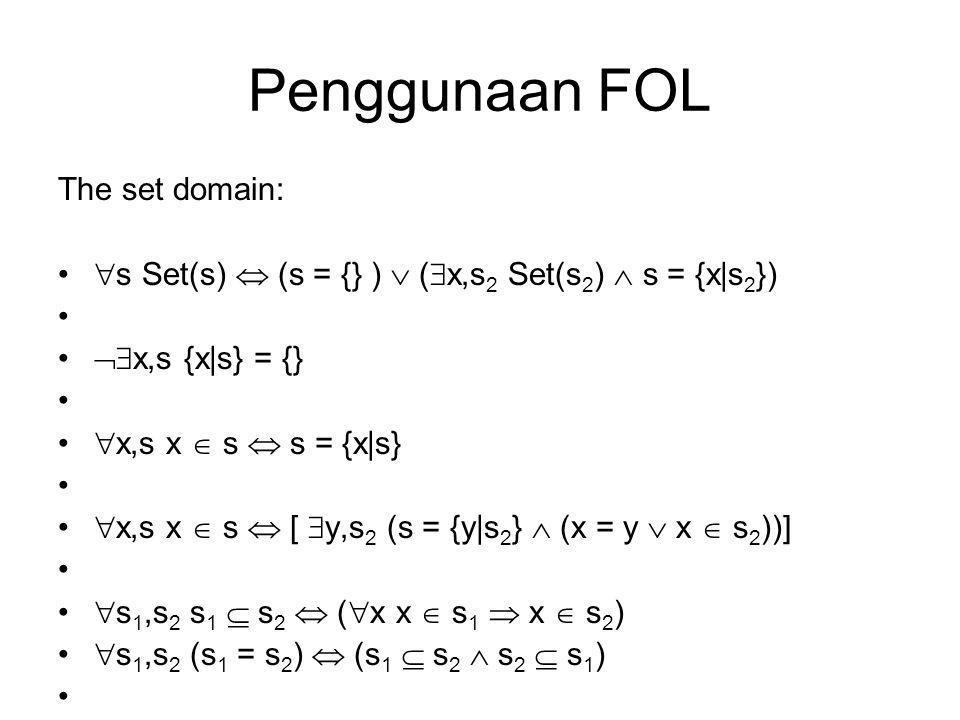 Penggunaan FOL The set domain: