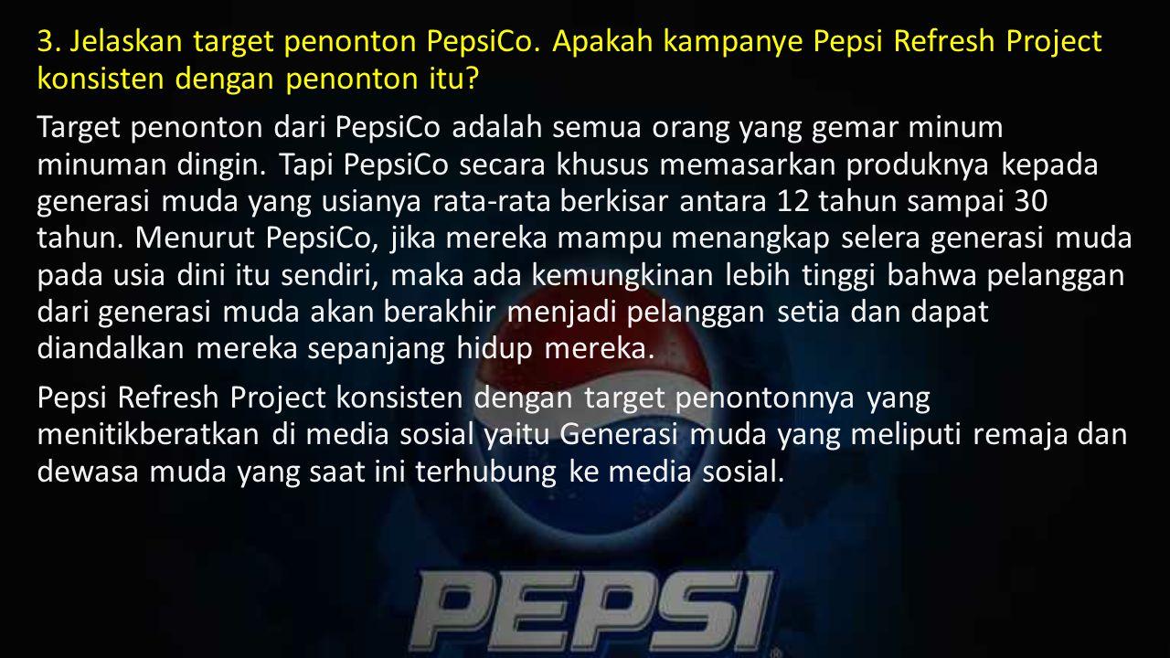 3. Jelaskan target penonton PepsiCo