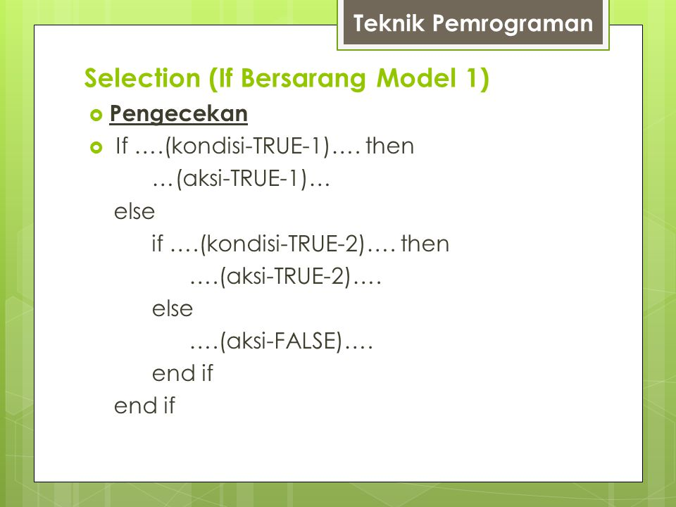Selection (If Bersarang Model 1)