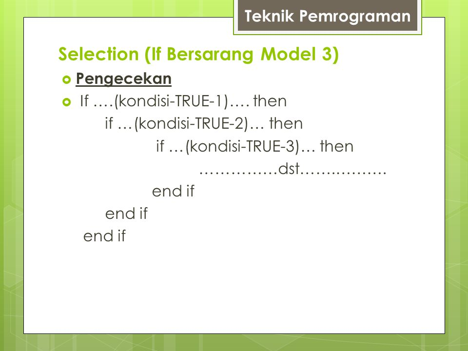Selection (If Bersarang Model 3)