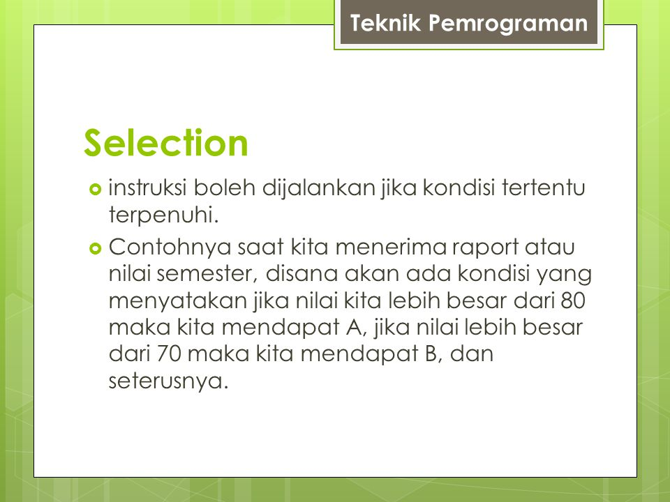 Selection Teknik Pemrograman