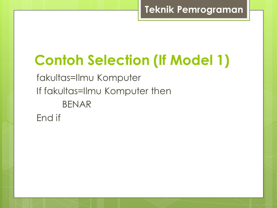 Contoh Selection (If Model 1)