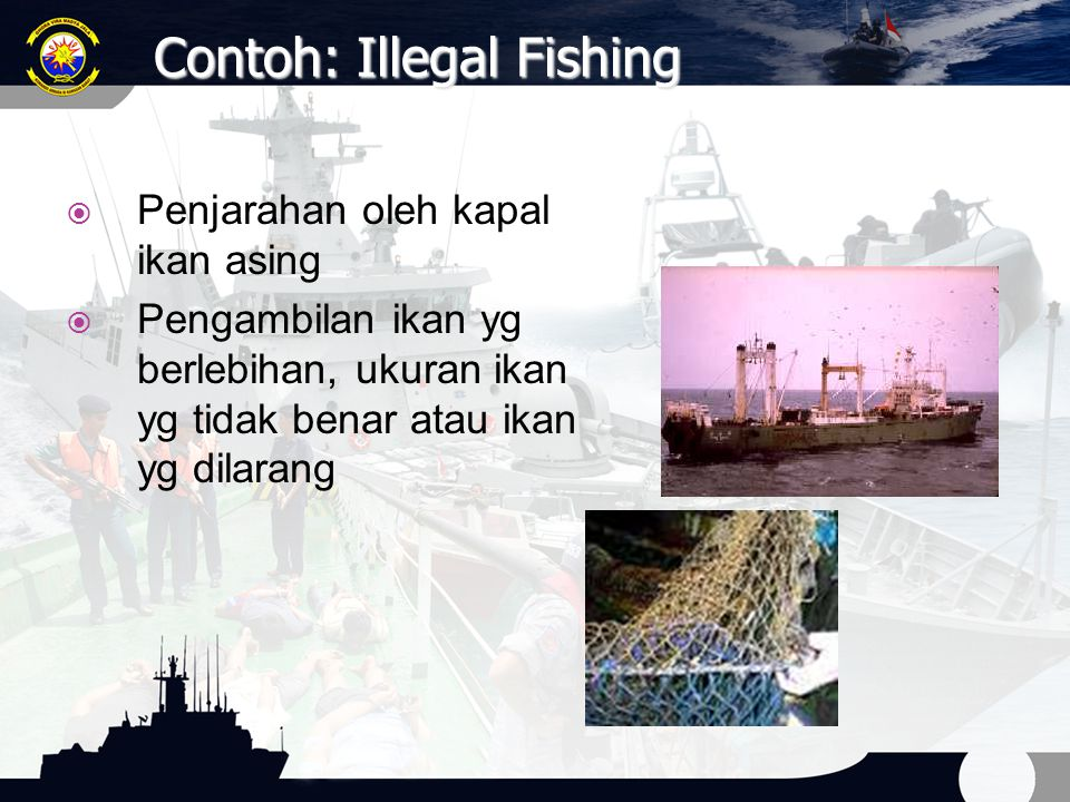 Contoh: Illegal Fishing