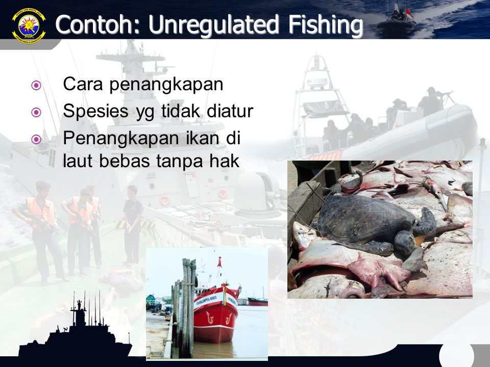 Contoh: Unregulated Fishing