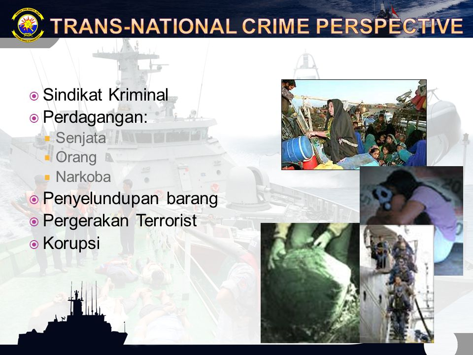 TRANS-NATIONAL CRIME PERSPECTIVE
