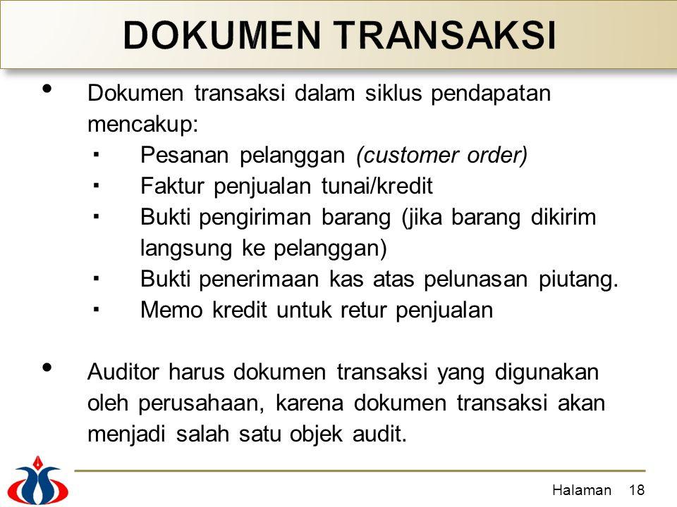 DOKUMEN TRANSAKSI Dokumen transaksi dalam siklus pendapatan mencakup: