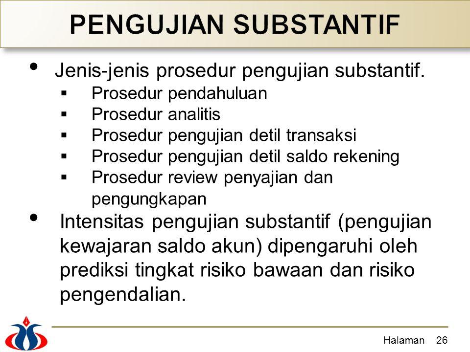 PENGUJIAN SUBSTANTIF Jenis-jenis prosedur pengujian substantif.