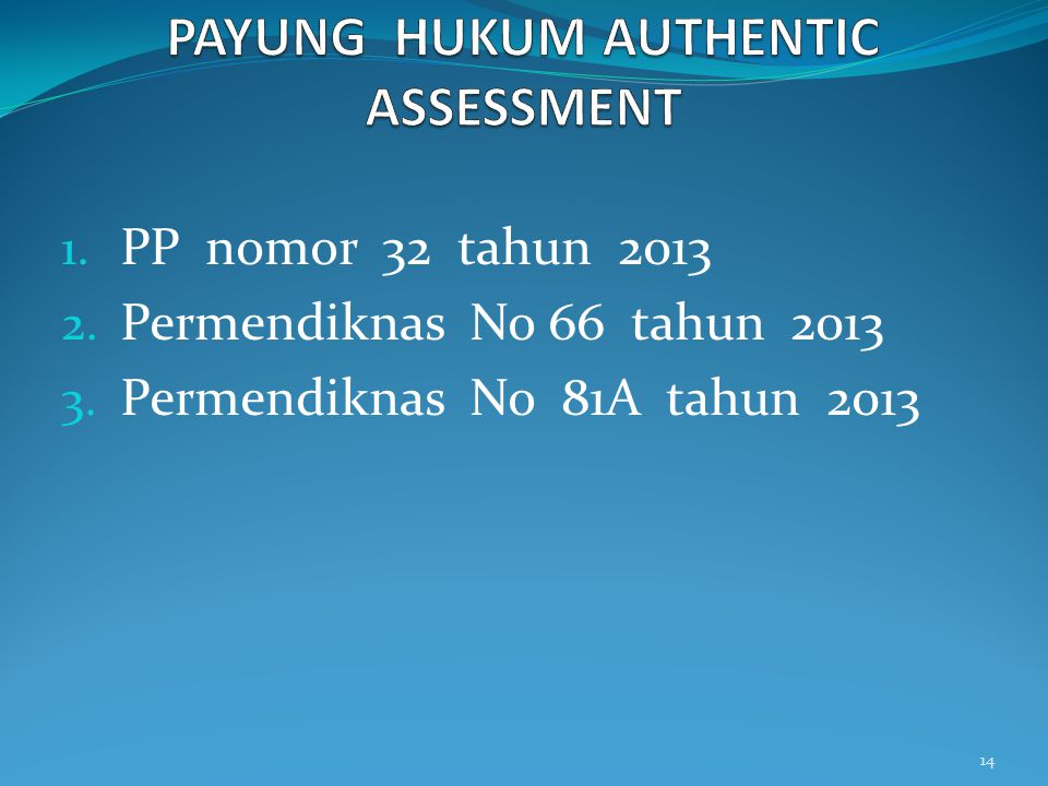 PAYUNG HUKUM AUTHENTIC ASSESSMENT