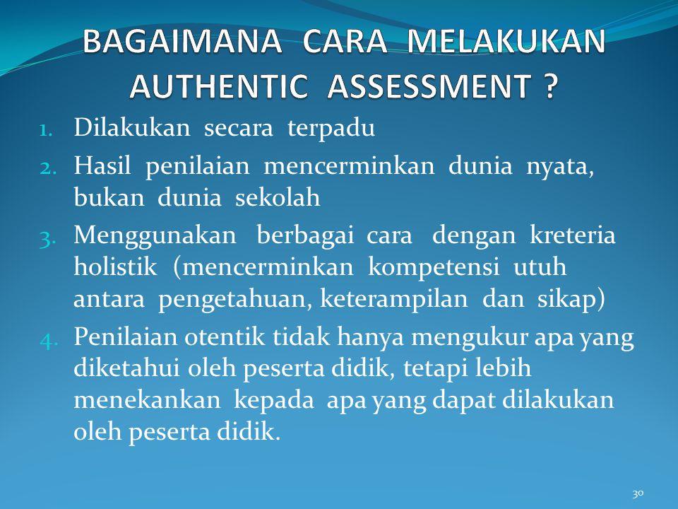 BAGAIMANA CARA MELAKUKAN AUTHENTIC ASSESSMENT