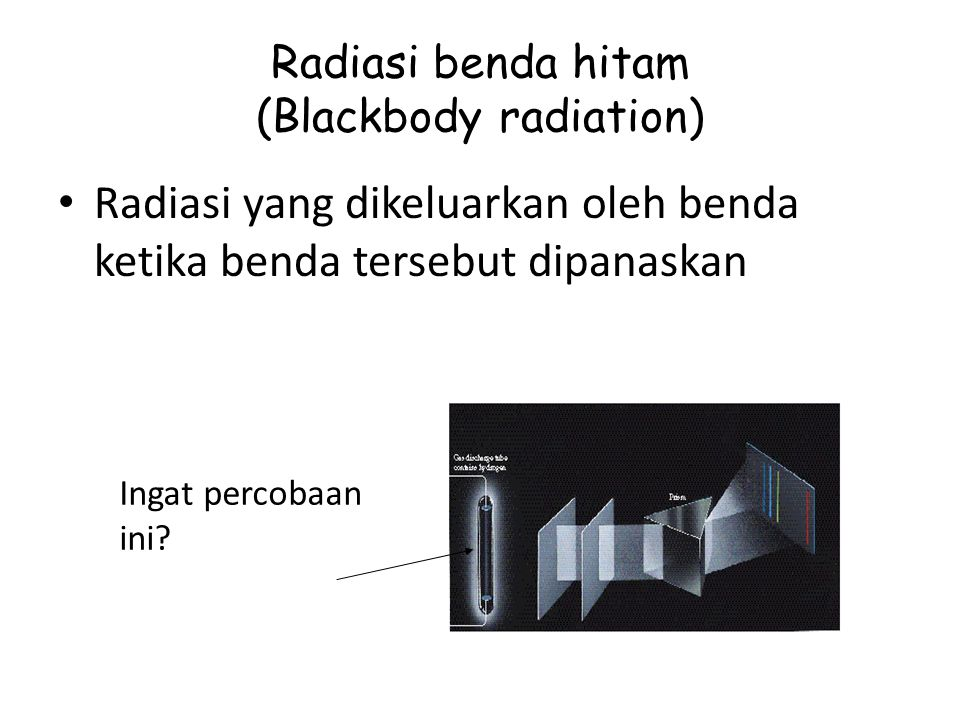 Radiasi benda hitam (Blackbody radiation)