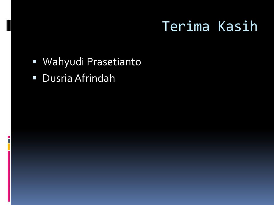 Terima Kasih Wahyudi Prasetianto Dusria Afrindah