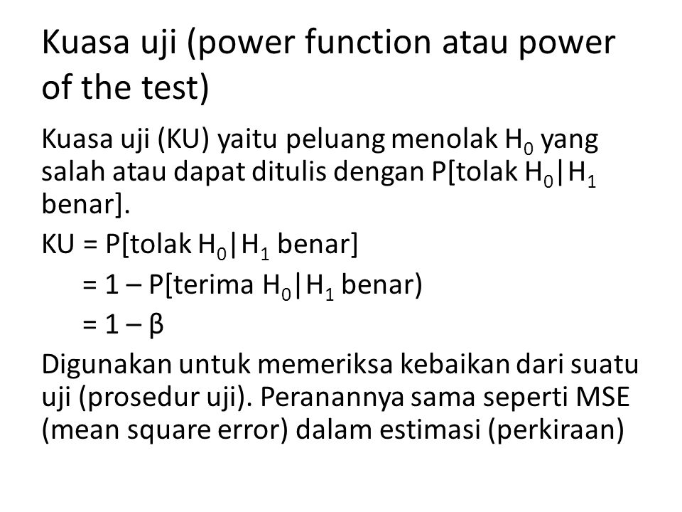 Kuasa uji (power function atau power of the test)