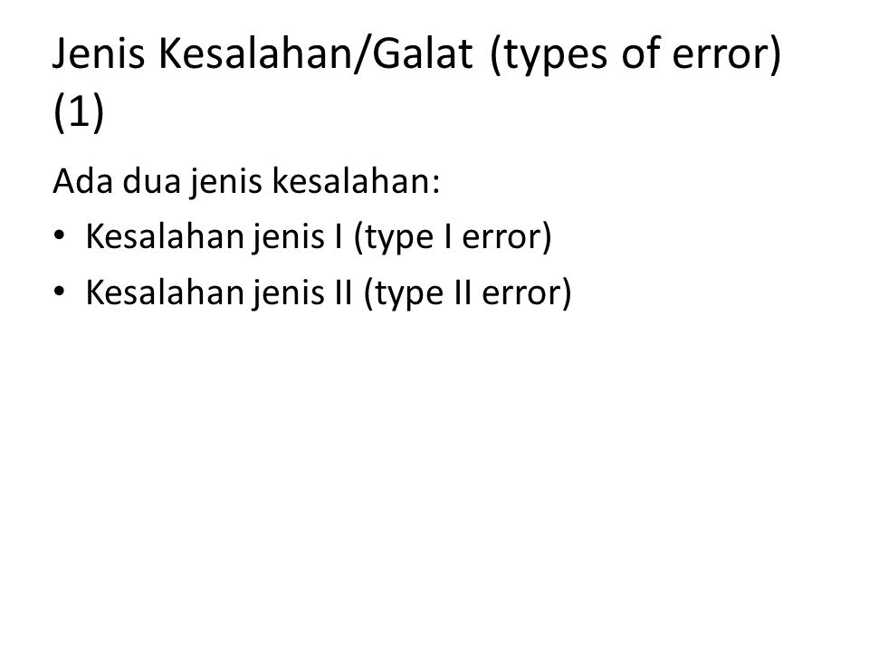 Jenis Kesalahan/Galat (types of error) (1)
