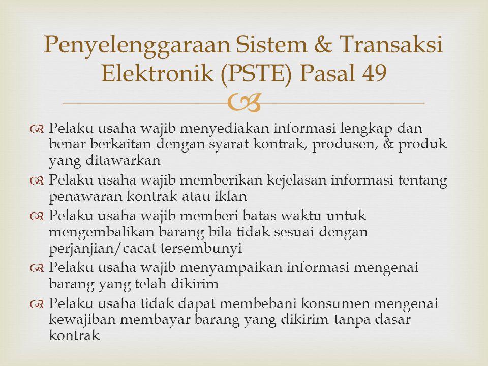 Penyelenggaraan Sistem & Transaksi Elektronik (PSTE) Pasal 49
