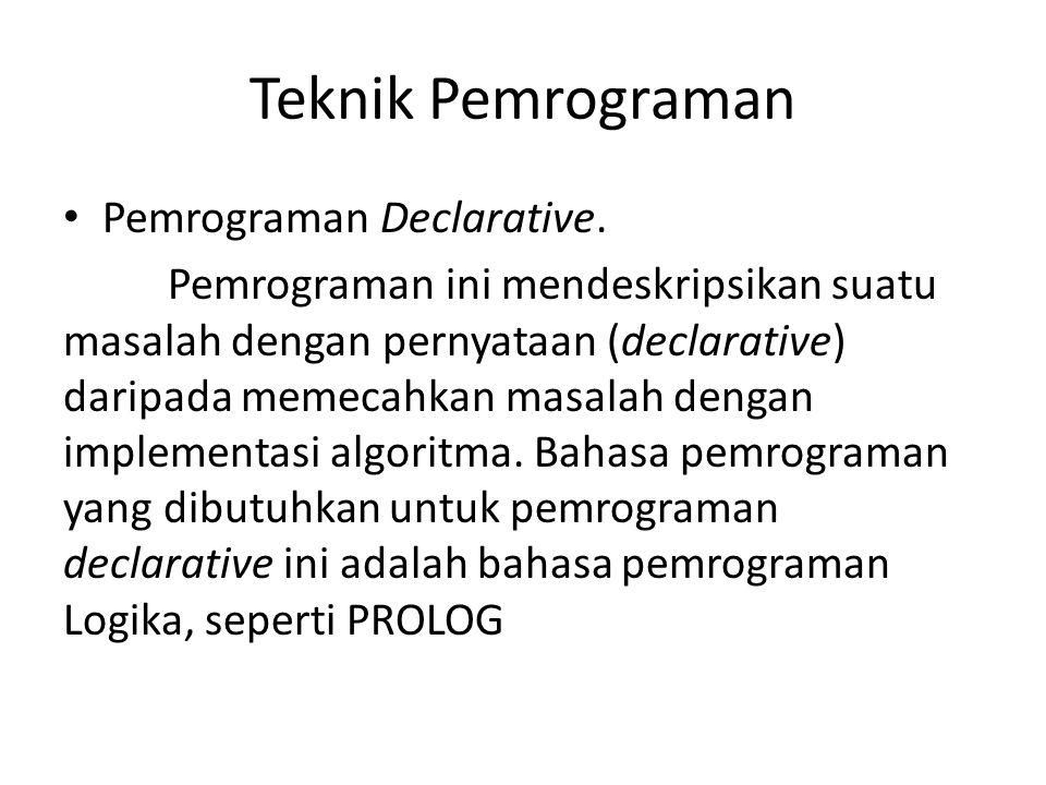 Teknik Pemrograman Pemrograman Declarative.