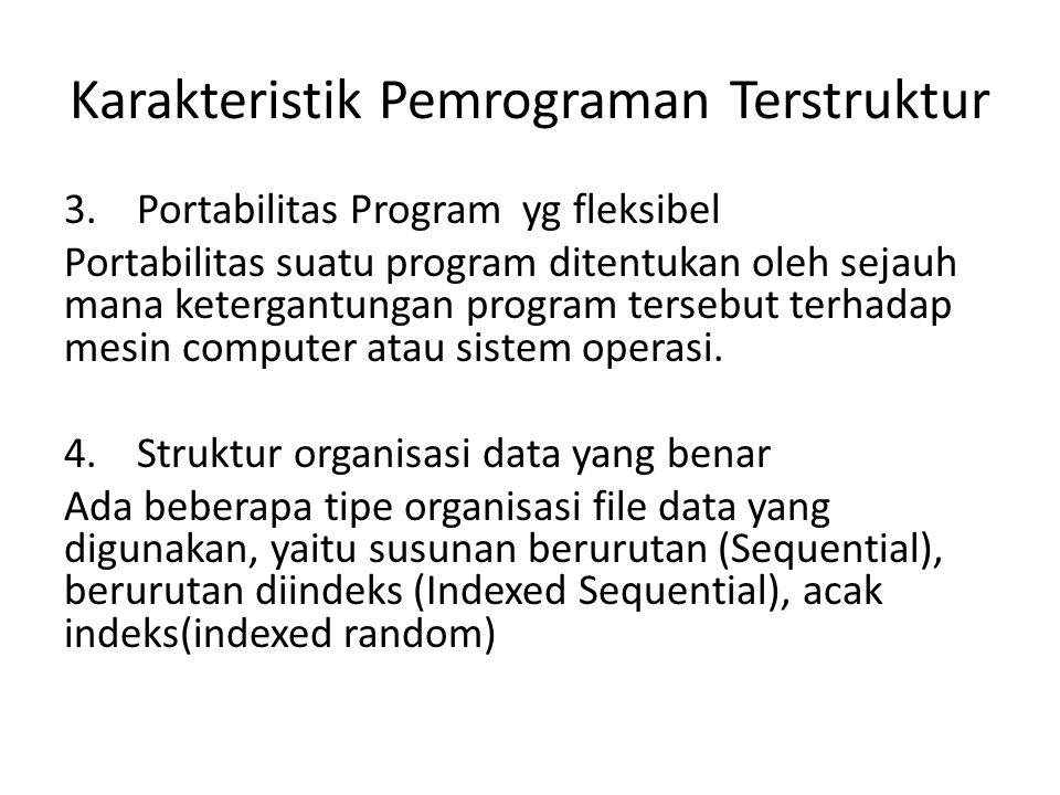 Karakteristik Pemrograman Terstruktur