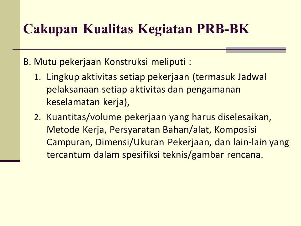 Cakupan Kualitas Kegiatan PRB-BK