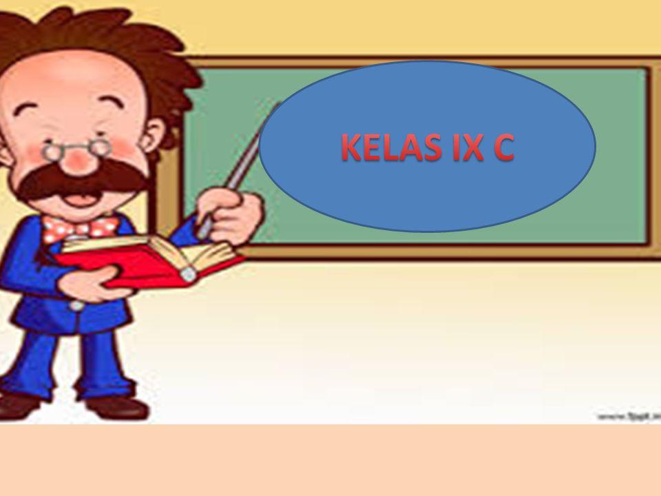 KELAS IX C