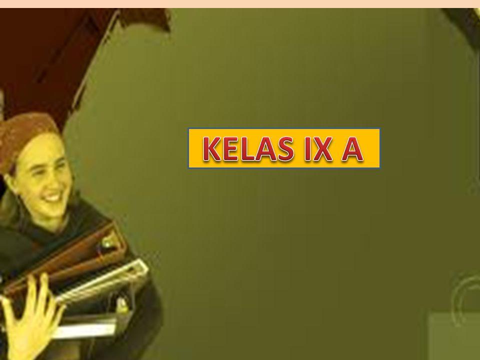 KELAS IX A