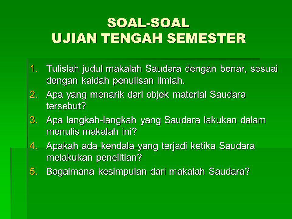 SOAL-SOAL UJIAN TENGAH SEMESTER