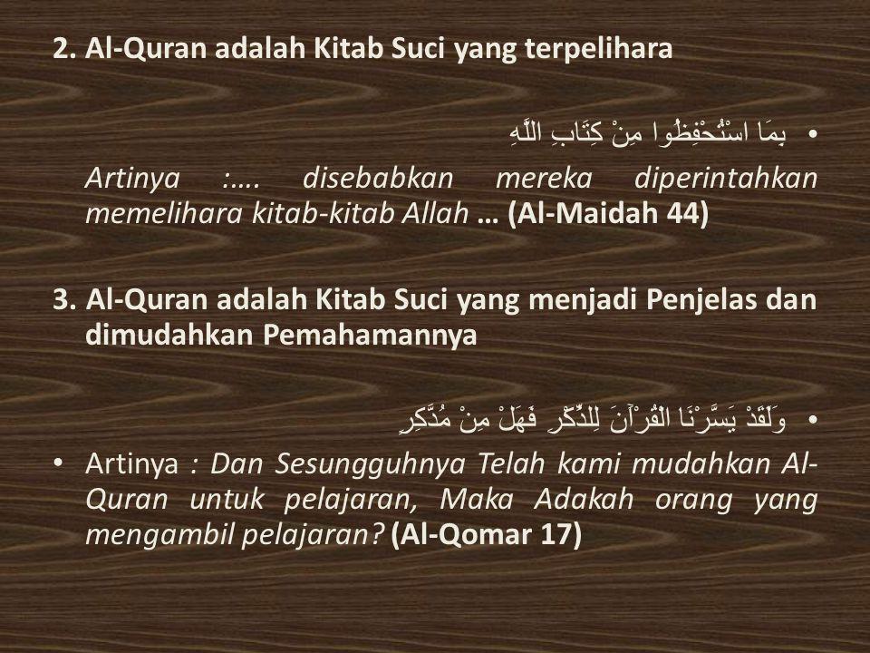 2. Al-Quran adalah Kitab Suci yang terpelihara