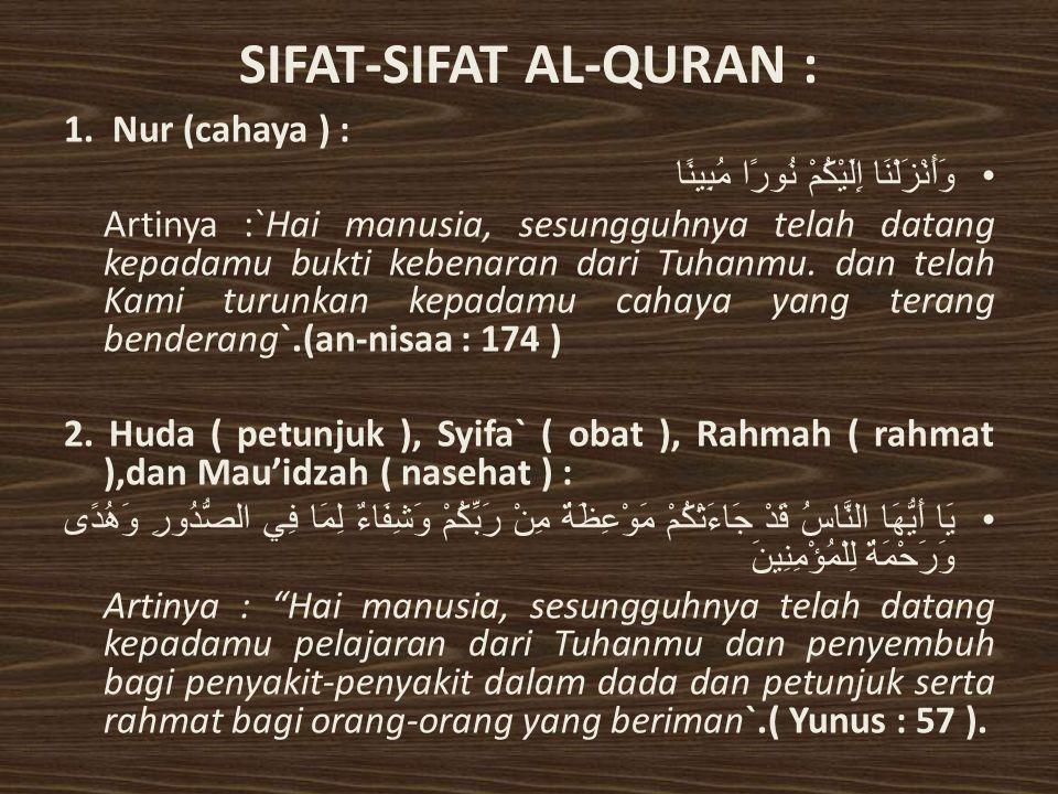 SIFAT-SIFAT AL-QURAN :