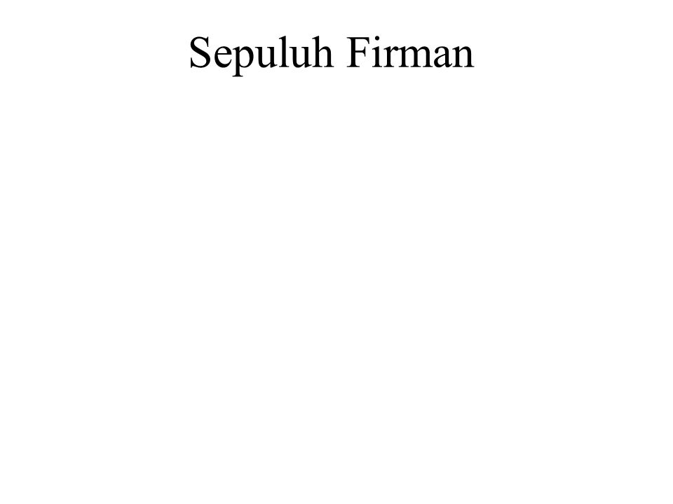 Sepuluh Firman You shall have no other Gods before me