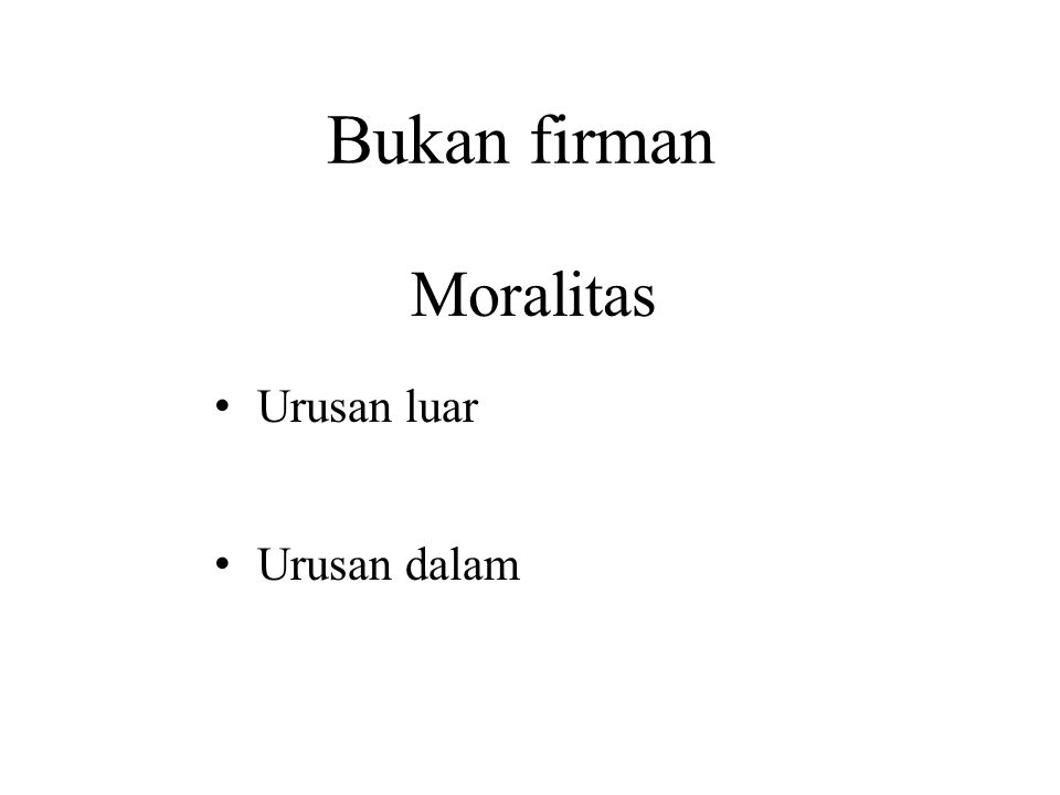 Bukan firman Urusan luar - Responsibility is outside