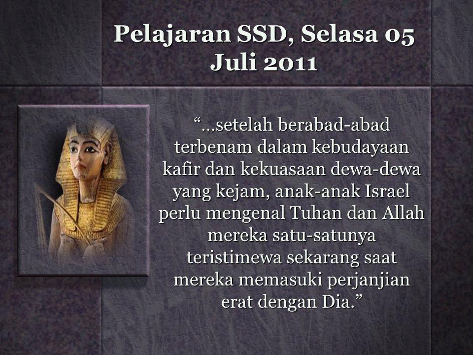 Pelajaran SSD, Selasa 05 Juli 2011