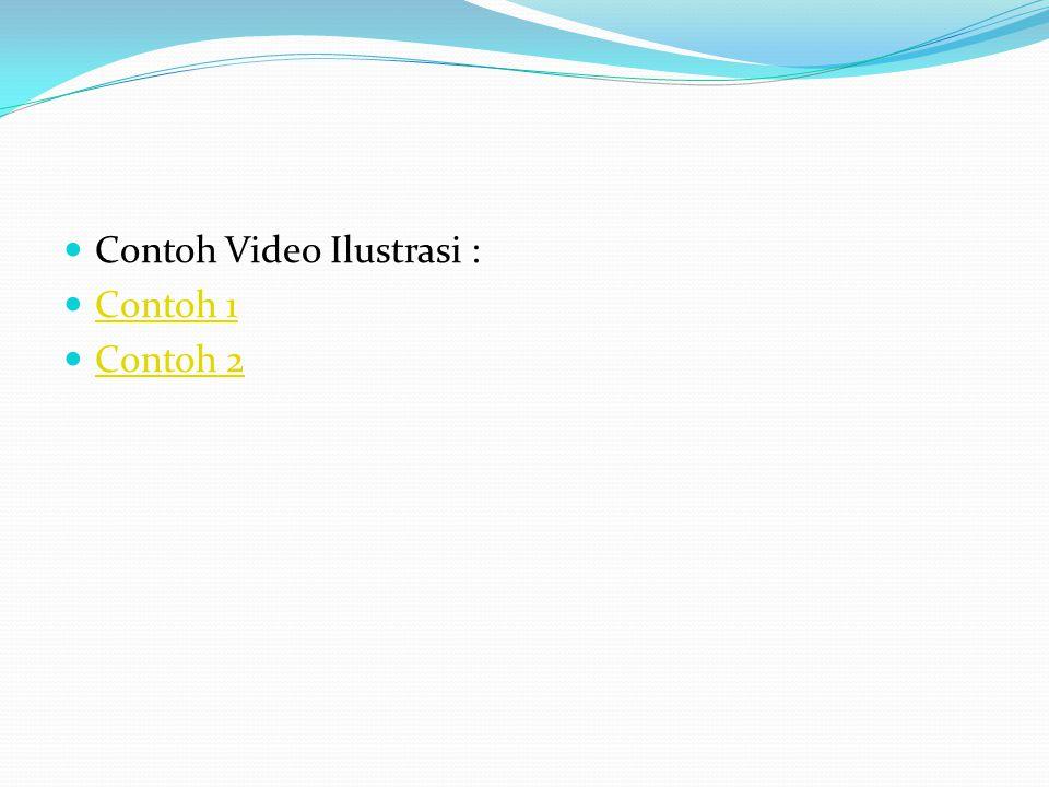 Contoh Video Ilustrasi :