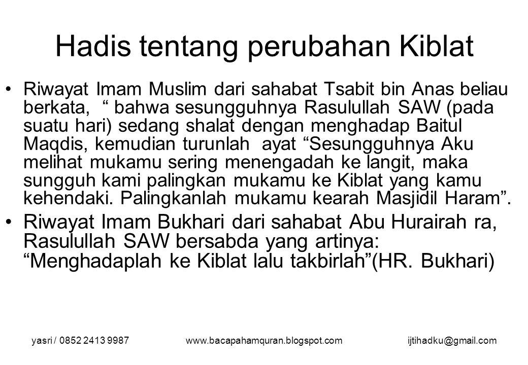 Hadis tentang perubahan Kiblat