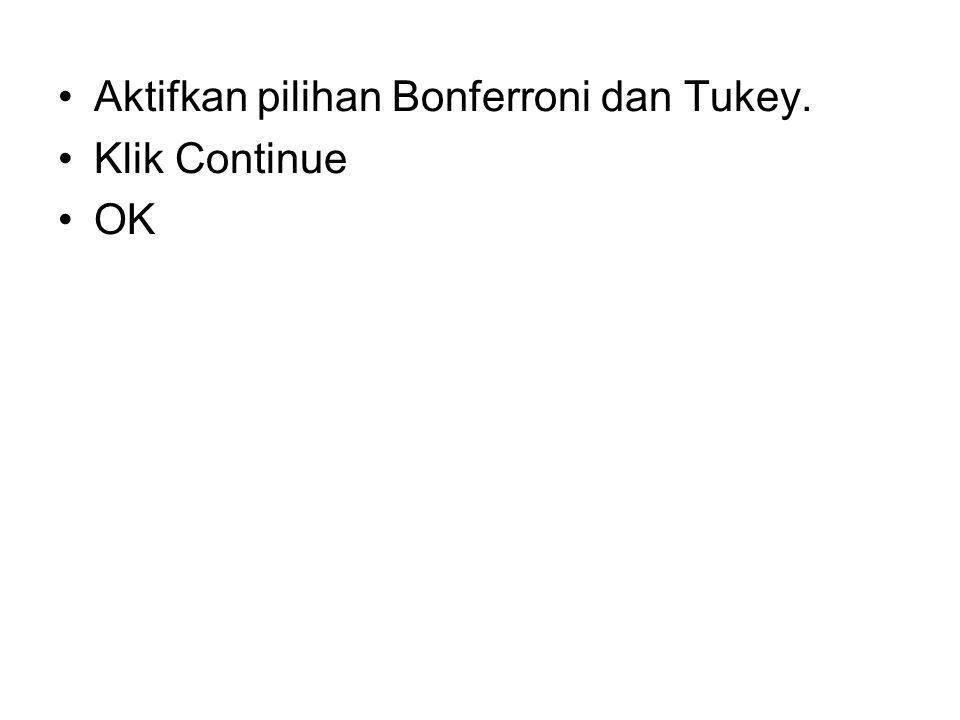 Aktifkan pilihan Bonferroni dan Tukey.