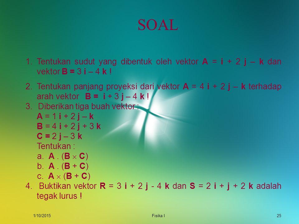 SOAL Tentukan sudut yang dibentuk oleh vektor A = i + 2 j – k dan vektor B = 3 i – 4 k !