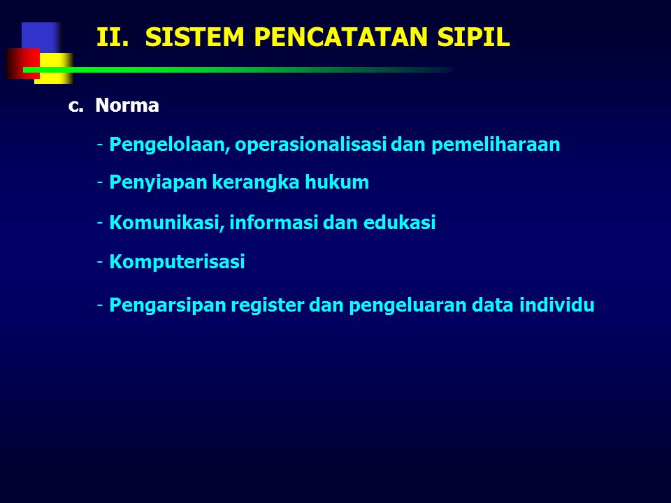 II. SISTEM PENCATATAN SIPIL