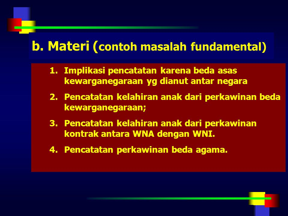 b. Materi (contoh masalah fundamental)