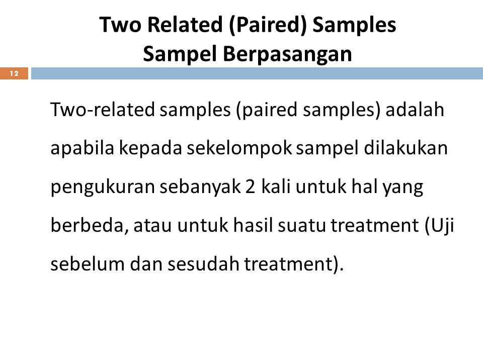 Two Related (Paired) Samples Sampel Berpasangan