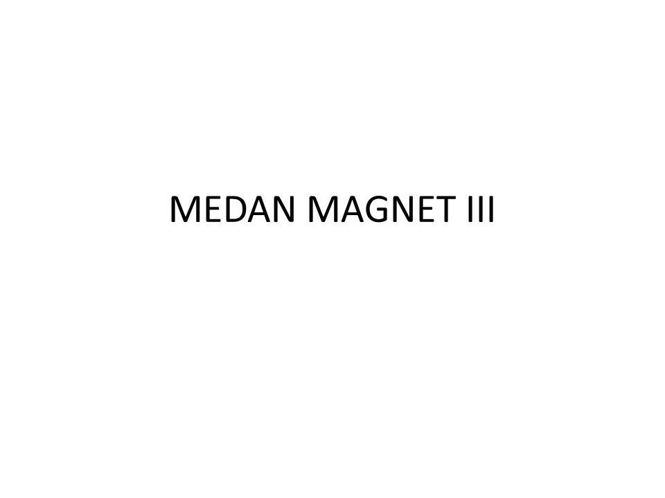 MEDAN MAGNET III