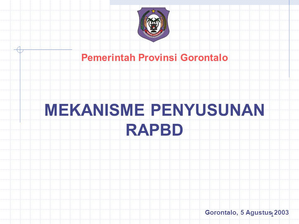 Pemerintah Provinsi Gorontalo MEKANISME PENYUSUNAN RAPBD