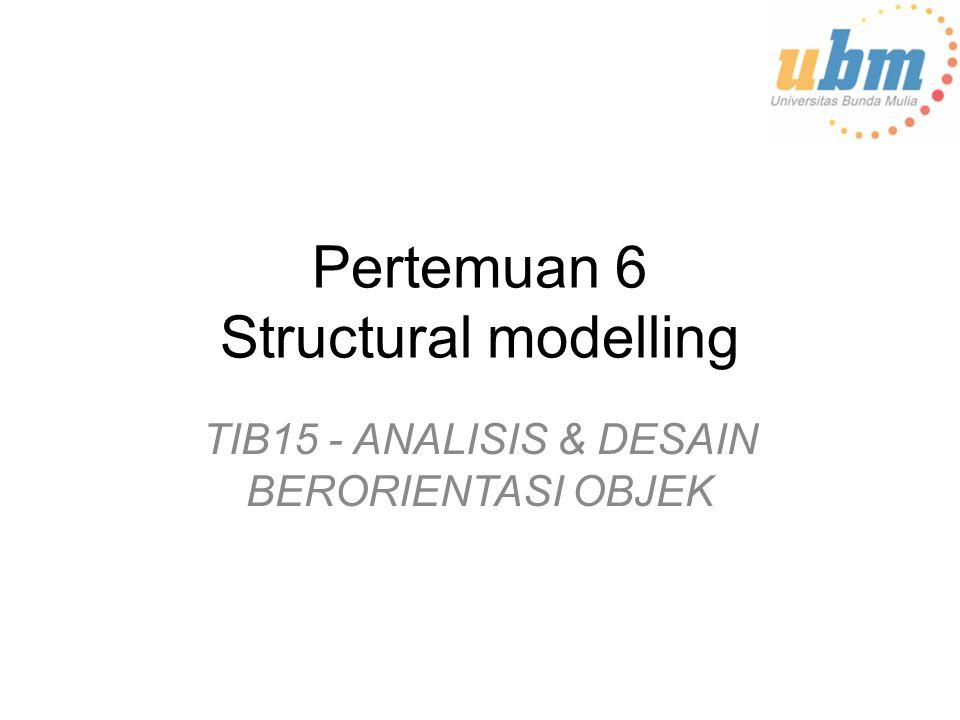 Pertemuan 6 Structural modelling