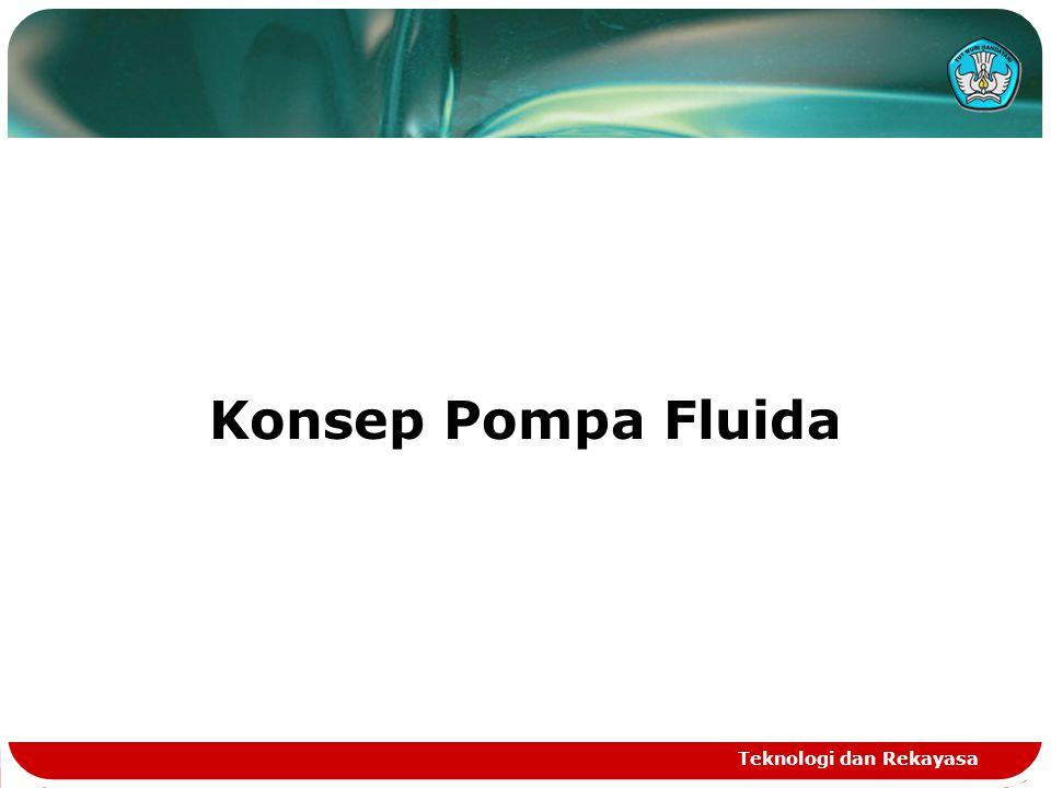 Konsep Pompa Fluida Teknologi dan Rekayasa