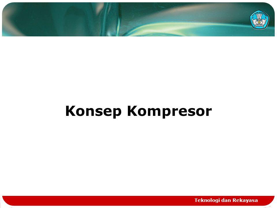 Konsep Kompresor Teknologi dan Rekayasa