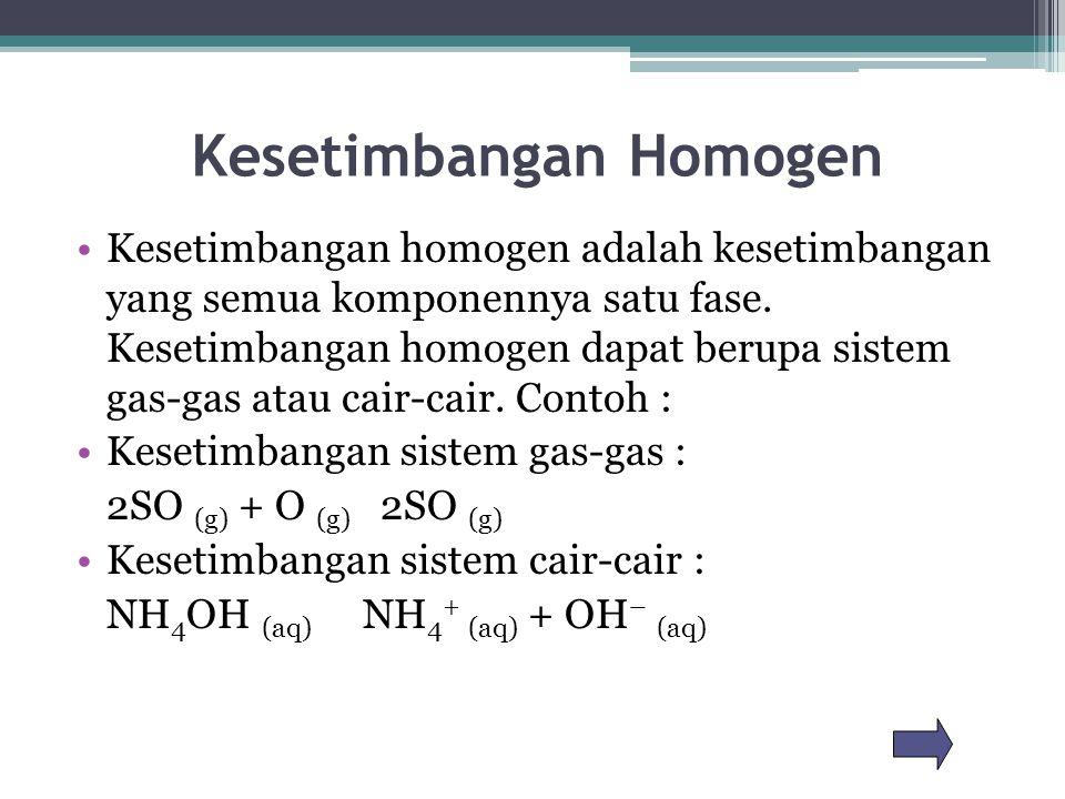 Kesetimbangan Homogen