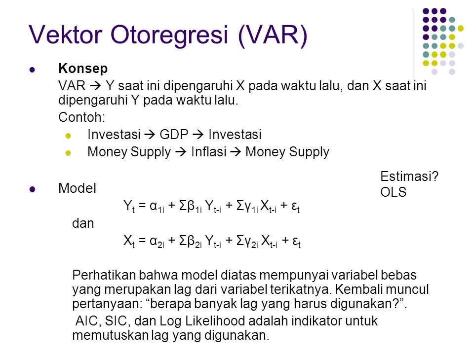 Vektor Otoregresi (VAR)