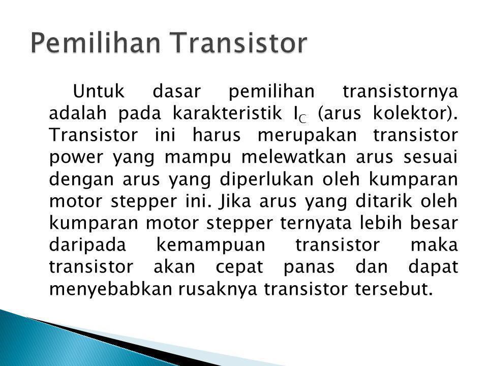 Pemilihan Transistor