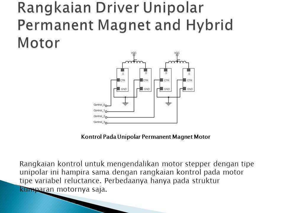 Rangkaian Driver Unipolar Permanent Magnet and Hybrid Motor